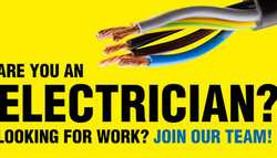 Are you an Electrician? Looking for Work? Join our Team!