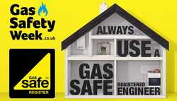We're Gas Safe – Gas Safety Week